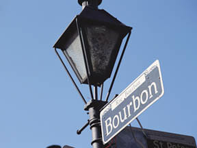 There's even Bourbon Street in New Orleans.