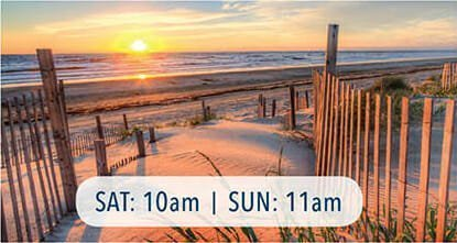 Choose Your Ideal Destination: Saturday at 10am and Sunday at 11am