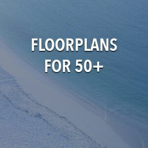 Best Floorplans for 50+