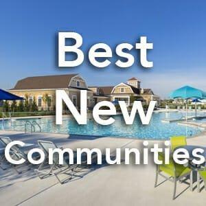 2018 Best of the Best New Communities